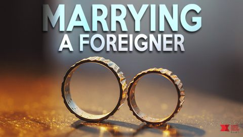 Marrying a foreigner