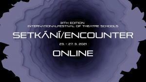 31st Edition of The International Festival of Theatre Schools Goes Online